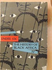 Endre Sík - The history of black Africa III. [antikvár]