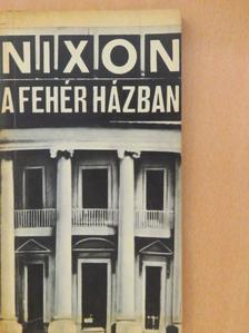 Avar János - Nixon a Fehér Házban [antikvár]
