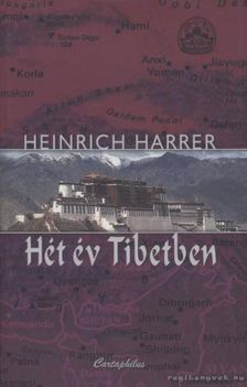 Heinrich Harrer - Hét év Tibetben [antikvár]
