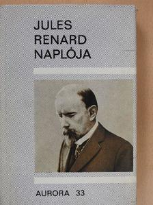 Jules Renard - Jules Renard naplója [antikvár]