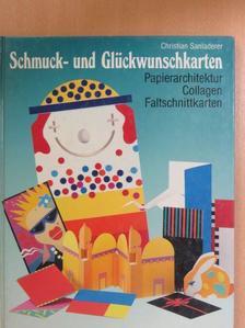 Christian Sanladerer - Schmuck- und Glückwunschkarten [antikvár]