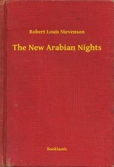 ROBERT LOUIS STEVENSON - The New Arabian Nights [eKönyv: epub, mobi]