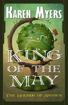 Myers Karen - King of the May [eKönyv: epub, mobi]
