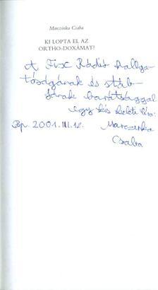 Marczinka Csaba - Ki lopta el az ortho-doxámat? (dedikált) [antikvár]