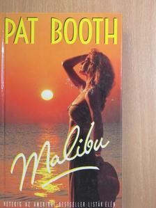Pat Booth - Malibu [antikvár]