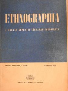 Andrásfalvy Bertalan - Ethnographia 1972/4. [antikvár]