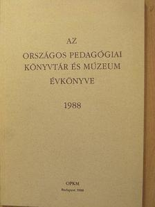 Barkó Endre - Az Országos Pedagógiai Könyvtár és Múzeum évkönyve 1988 [antikvár]