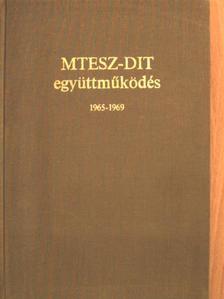 Antal József - MTESZ-DIT együttműködés [antikvár]