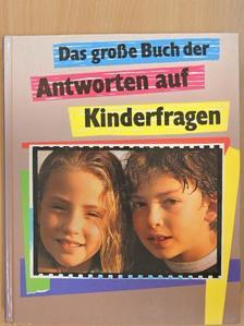 Helga Hofmann - Das große Buch der Antworten auf Kinderfragen [antikvár]