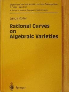 János Kollár - Rational Curves on Algebraic Varieties [antikvár]