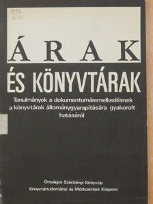 Dáczer Éva - Árak és könyvtárak [antikvár]