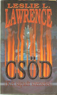 Leslie L. Lawrence - Csöd [antikvár]