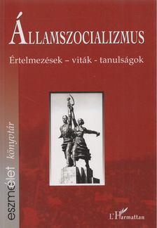 Krausz Tamás-Szigeti Péter - Államszocializmus [antikvár]