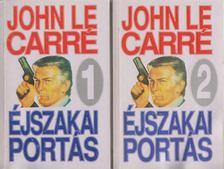 JOHN LE CARRÉ - Éjszakai portás I-II. [antikvár]