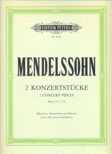 MENDELSSOHN - 2 KONZERTSTÜCKE OP.113, 114 FÜR KLARINETTE, BASSETTHORN (2.KLAR.) UND KLAVIER