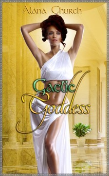 Church Alana - Gaelic Goddess [eKönyv: epub, mobi]