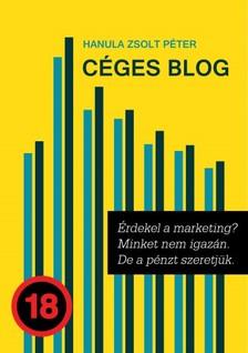 Hanula Zsolt Péter - Céges blog [eKönyv: epub, mobi]
