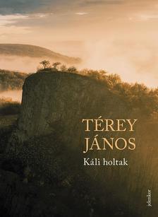 Térey János - Káli holtak - ÜKH 2018