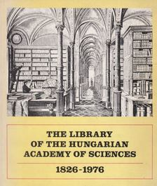 Rózsa György - The Library of the Hungarian Academy of Sciences 1826-1976 [antikvár]