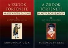 Komoróczy Géza - A zsidók története Magyarországon I-II. [antikvár]