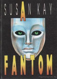 Susan Kay - A fantom [antikvár]