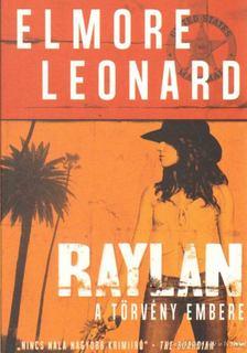 Elmore Leonard - Raylan [antikvár]