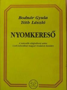 Bodnár Gyula - Nyomkereső [antikvár]