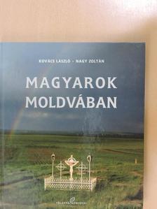 Kovács László - Magyarok Moldvában [antikvár]