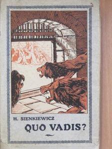 Henryk Sienkiewicz - Quo vadis?... [antikvár]
