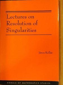 János Kollár - Lectures on Resolution of Singularities [antikvár]