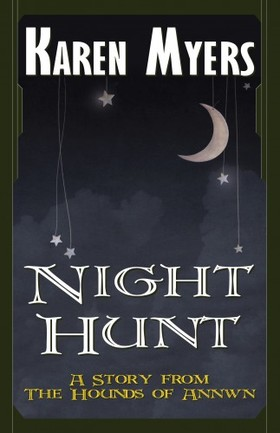 Myers Karen - Night Hunt [eKönyv: epub, mobi]