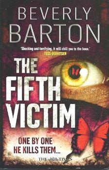 Barton, Beverly - The Fifth Victim [antikvár]