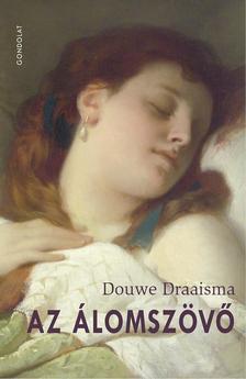 Douwe Draaisma - Az álomszövő