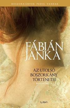 Fábián Janka - Az utolsó boszorkány történetei - Második könyv