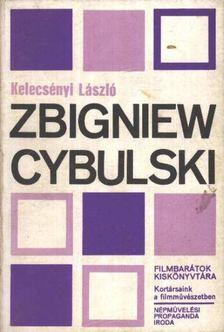 Kelecsényi László - Zbigniew Cybulski [antikvár]