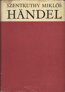 Szentkuthy Miklós - Händel [antikvár]