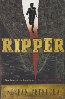 Stefan Petrucha - Ripper [antikvár]