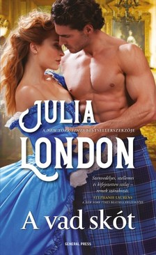 Julia London - A vad skót [eKönyv: epub, mobi]