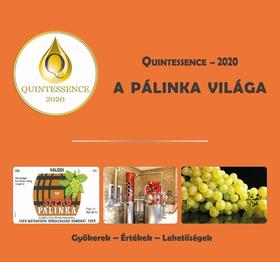 Takács László - A PÁLINKA VILÁGA - QUINTESSENCE - 2020