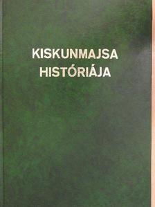 Csík Antal - Kiskunmajsa históriája [antikvár]