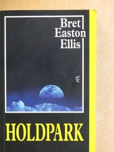 Bret Easton Ellis - Holdpark [antikvár]