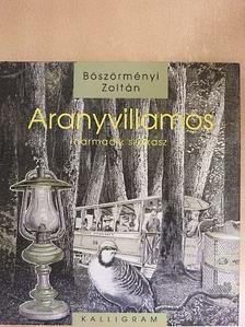 Böszörményi Zoltán - Aranyvillamos [antikvár]