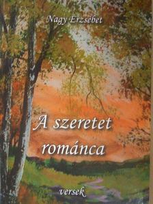 Lovag Bornemissza Attila - A szeretet románca [antikvár]