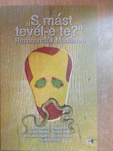 """Csehy Zoltán - """"S mást tevél-e te?"""" [antikvár]"""
