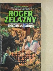 Roger Zelazny - Unicorn Variations [antikvár]