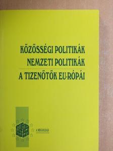 Arday Lajos - Közösségi politikák - Nemzeti politikák [antikvár]
