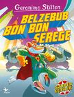 Geronimo Stilton - Belzebub Bon Bon serege