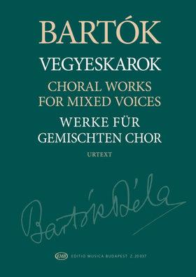 Bartók Béla - VEGYESKAROK