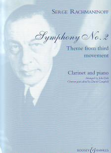 RACHMANINOFF, SERGE - SYMPHONY NO.2 THEME FROM THIRD MOVEMENT FOR CLARINET AND PIANO ARRANGED BY JOHN YORK
