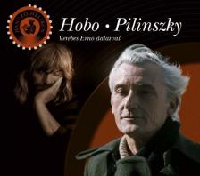 HOBO/PILINSZKY - HOBO/PILINSZKY HANGZÓ HEL. CD+KÖNYV VEREBES ERNŐ DALAIVAL,BALLA D.FOTÓIVAL